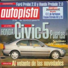 Coches: REVISTA AUTOPISTA AÑO 1994 Nº 1836. PRU: PEUGEOT 106 1.5 DIESEL. COMP: FORD PROBE 2.0 16V Y PRELUDE. Lote 50337185