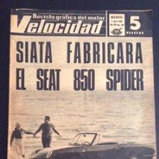 Coches: REVISTA VELOCIDAD NUMERO Nº 290 DE 1967 SEAT 850 SPIDER. Lote 50337208