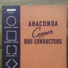 Coches: ANACONDA COPPER BUS CONDUCTORS / THE AMERICAN BRASS COMPANY / MAY 1950. Lote 50404680