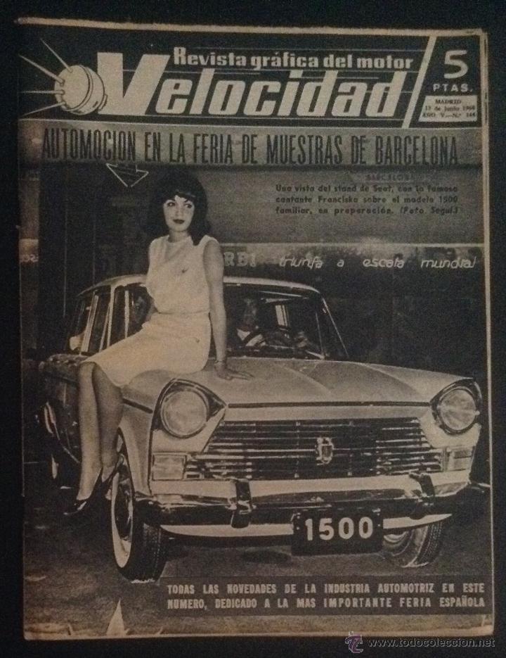 REVISTA VELOCIDAD NUMERO Nº 144 DE 1964 FERIA INTERNACIONAL DE MUESTRAS DE BARCELONA (Coches y Motocicletas Antiguas y Clásicas - Revistas de Coches)