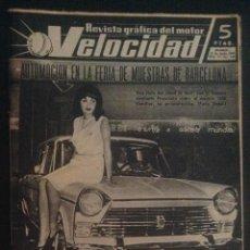 Carros: REVISTA VELOCIDAD NUMERO Nº 144 DE 1964 FERIA INTERNACIONAL DE MUESTRAS DE BARCELONA. Lote 50412914