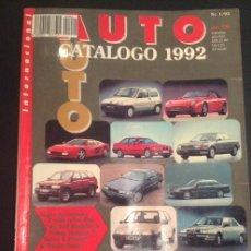 Coches: REVISTA AUTO CATALOGO 1992. Lote 50581248