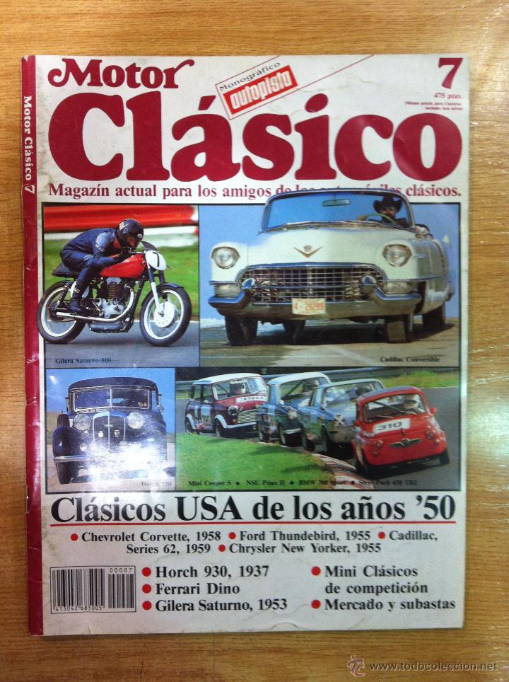 MOTOR CLASICO Nº 7 ORIGINAL (Coches y Motocicletas Antiguas y Clásicas - Revistas de Coches)