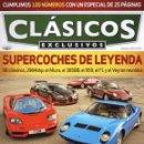 Coches: CLASICOS EXCLUSIVOS N. 100 - EN PORTADA: SUPERCOCHES DE LEYENDA (NUEVA). Lote 164187492