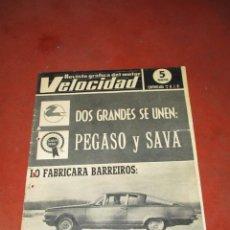 Coches: ANTIGUA REVISTA GRAFICA DEL MOTOR VELOCIDAD Nº 247 DEL AÑO 1966. Lote 51678666