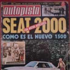 Carros: AUTOPISTA 663 23 OCTUBRE 1971 SEAT 1500 MERCEDES DIESEL 100000 KMS: SEAT 124 SIMCA 1200 RENAULT 12. Lote 171305002