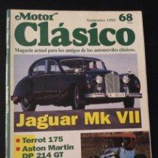 Coches: REVISTA MOTOR CLASICO NÚMERO Nº 68 1993 JAGUAR MK VII ASTON MARTIN TERROT 175 CLEMENT BAYARD 8 CV. Lote 52034421