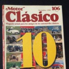 Coches: REVISTA MOTOR CLASICO NÚMERO Nº 106 1996 100 AÑOS . Lote 52034784