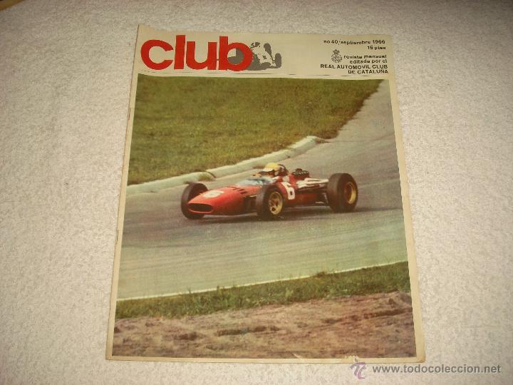 REAL AUTOMOVIL CLUB DE CATALUÑA . REVISTA MENSUAL N. 40 . 1966 (Coches y Motocicletas Antiguas y Clásicas - Revistas de Coches)