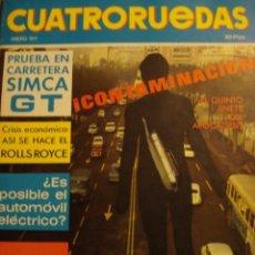 Coches: REVISTA CUATRORUEDAS - NUM. 85 - SIMCA 1000 GT PRUEBA - ROLLS ROYCE - CITROEN SM. Lote 52911330