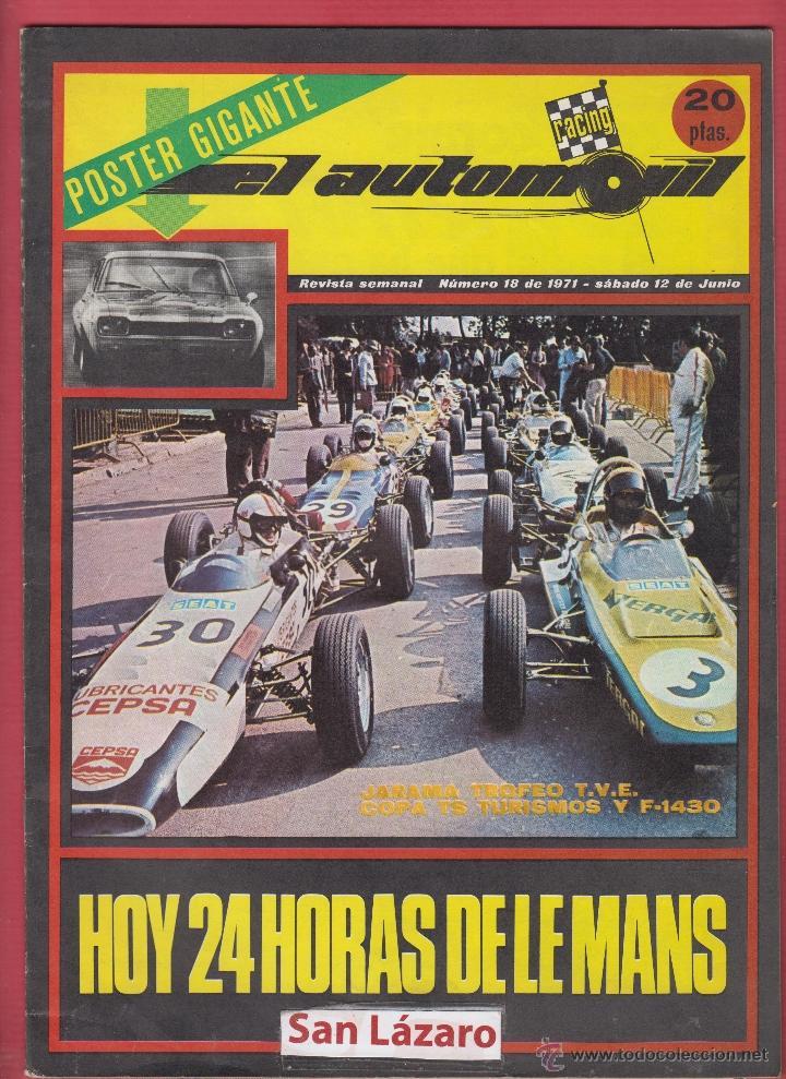 REVISTA AUTOMOVIL POSTE GIGANTE NUMERO 18 DE 1971- SABADO 12 DE JUNIO (Coches y Motocicletas Antiguas y Clásicas - Revistas de Coches)