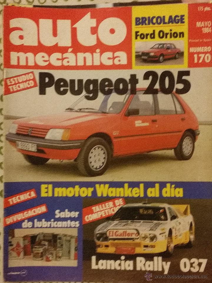 REVISTA AUTO MECANICA Nº 170 LANCIA RALLY 037 EL GAITERO PEUGEOT 205 FORD ORION (Coches y Motocicletas Antiguas y Clásicas - Revistas de Coches)