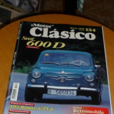 Coches: REVISTA MOTOR CLASICO Nº 134 DOSSIER SEAT 600 D. Lote 73622281