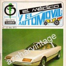 Coches: REVISTA DE 1973 Nº 33 EL MEDICO Y EL AUTOMOVIL. Lote 54194194