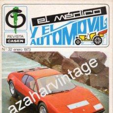 Coches: REVISTA DE 1973 NUMERO 32, EL MEDICO Y EL AUTOMOVIL. Lote 54362992