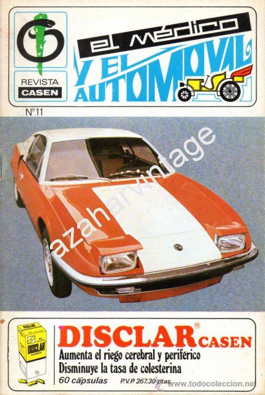 REVISTA DE 1971 NUMERO 11, EL MEDICO Y EL AUTOMOVIL (Coches y Motocicletas Antiguas y Clásicas - Revistas de Coches)