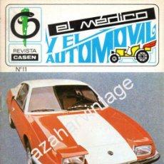 Coches: REVISTA DE 1971 NUMERO 11, EL MEDICO Y EL AUTOMOVIL. Lote 54460190