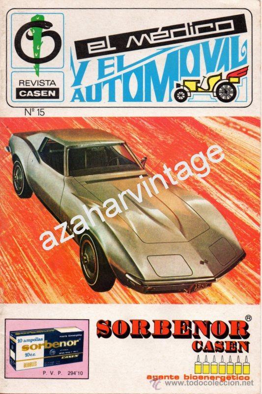 REVISTA DE 1971 NUMERO 15, EL MEDICO Y EL AUTOMOVIL (Coches y Motocicletas Antiguas y Clásicas - Revistas de Coches)