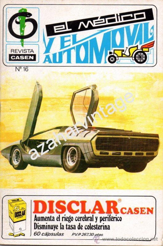 REVISTA DE 1971 NUMERO 16, EL MEDICO Y EL AUTOMOVIL (Coches y Motocicletas Antiguas y Clásicas - Revistas de Coches)