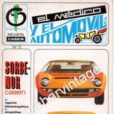 Coches: REVISTA DE 1971 NUMERO 17, EL MEDICO Y EL AUTOMOVIL. Lote 54519390