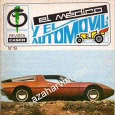 Coches: REVISTA DE 1971 NUMERO 19, EL MEDICO Y EL AUTOMOVIL. Lote 66083899