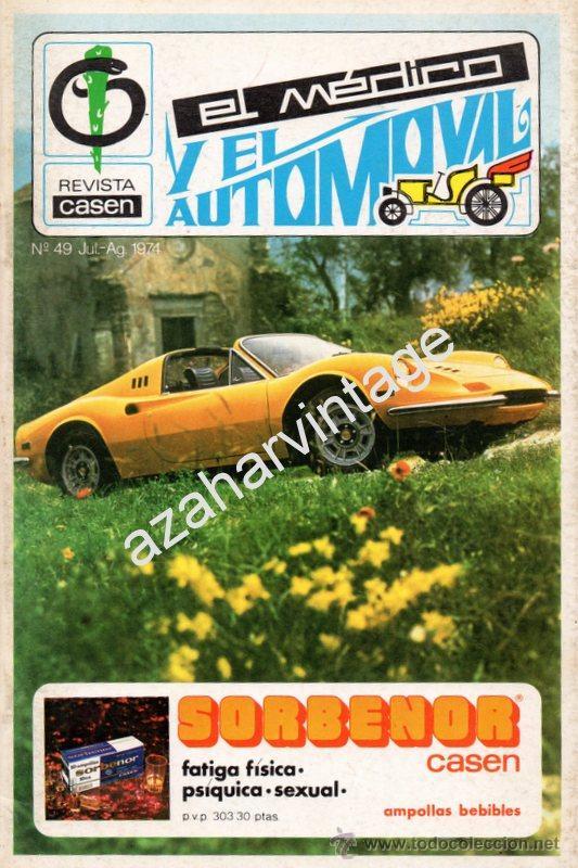 REVISTA DE 1974 NUMERO 49, EL MEDICO Y EL AUTOMOVIL (Coches y Motocicletas Antiguas y Clásicas - Revistas de Coches)