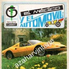 Coches: REVISTA DE 1974 NUMERO 49, EL MEDICO Y EL AUTOMOVIL. Lote 54561601