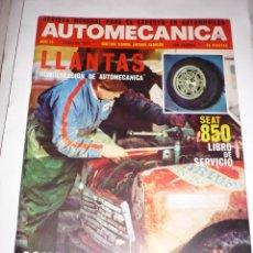 Coches: AUTOMECANICA Nº 18 LLANTAS LIBRO SERVICIO SEAT 850 AÑO 1971. Lote 54617291