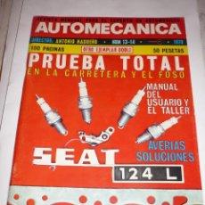 Coches: AUTOMECANICA Nº 13-14 EJEMPLAR DOBLE 100 PGS TODO SOBRE EL 124 L. Lote 54617336