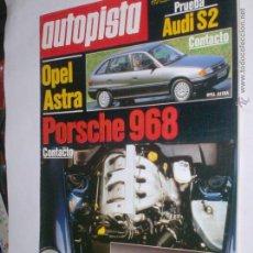 Coches: REVISTA AUTOPISTA Nº1673,8 AGOSTO 1991,AUDI S2,OPEL ASTRA,PORSCHE 968. Lote 54633980