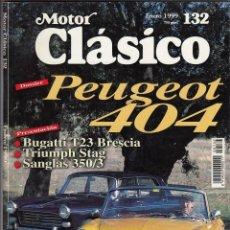 Coches: REVISTA MOTOR CLASICO Nº 132 AÑO 1999. DOSSIER: PEUGEOT 404. PRES: BUGATTI T-23. TRIUMPH STAG (73).. Lote 115233435