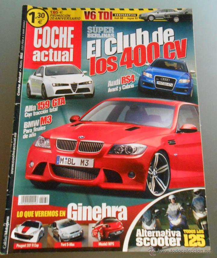 COCHE ACTUAL 2006 (Coches y Motocicletas Antiguas y Clásicas - Revistas de Coches)