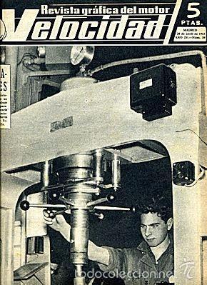 VELOCIDAD 84 ABRIL 1963 (Coches y Motocicletas Antiguas y Clásicas - Revistas de Coches)