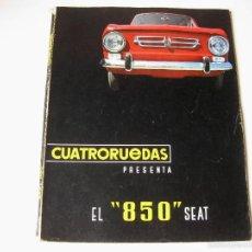 Coches: REVISTA INTERNACIONAL DE AUTOMOVILISMO CUATRORUEDAS - VOLUMEN ESPECIAL DEDICADO AL SEAT 850 - 1966. Lote 56147511