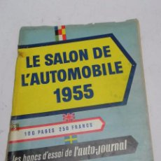 Coches: LE SALON DE L´AUTOMOBILE, AÑO 1955, TIENE 100 PAG, MIDE 31 X 23,5 CMS, MUCHISMAS FOTOGRAFIAS.. Lote 56421962