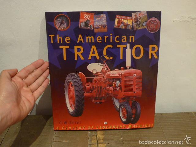 CATALOGO LIBRO DE TRACTORES, THE AMERICAN TRACTOR (Coches y Motocicletas Antiguas y Clásicas - Revistas de Coches)