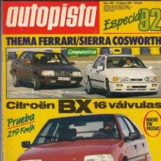 Coches: REVISTA AUTOPISTA Nº 1492 AÑO 1988. PRU: CITROEN BX 16V. COMP: FORD SIERRA COSWORTH Y THEMA 8.32. Lote 57310150