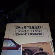 Coches: NISSAN MOTOR IBERICA: DESDE 1920 PIONEROS DE LA UTOMOCIÓN (TAPA DURA CON SOBRECUBIERTA) 1990 . Lote 58104255