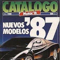 Coches: CATALOGO MOTOR 16 NOVEDADES 1987. Lote 58295110