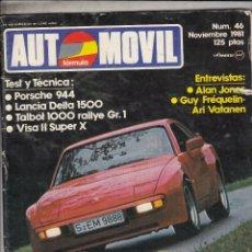 Coches: REVISTA AUTOMOVIL Nº 46 AÑO 1981. RACING: TALBOT 1000 RALLYE GR. 2. TEST: VISA SUPER X. LACIA DELTA . Lote 86499611