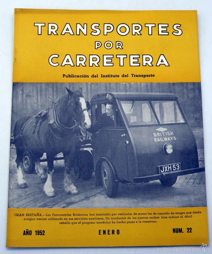 TRANSPORTES POR CARRETERA PUBLICACIÓN INSTITUTO TRABAJO Nº 22 ENERO 1952 (Coches y Motocicletas Antiguas y Clásicas - Revistas de Coches)