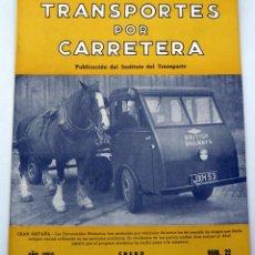 Coches: TRANSPORTES POR CARRETERA PUBLICACIÓN INSTITUTO TRABAJO Nº 22 ENERO 1952. Lote 59029100