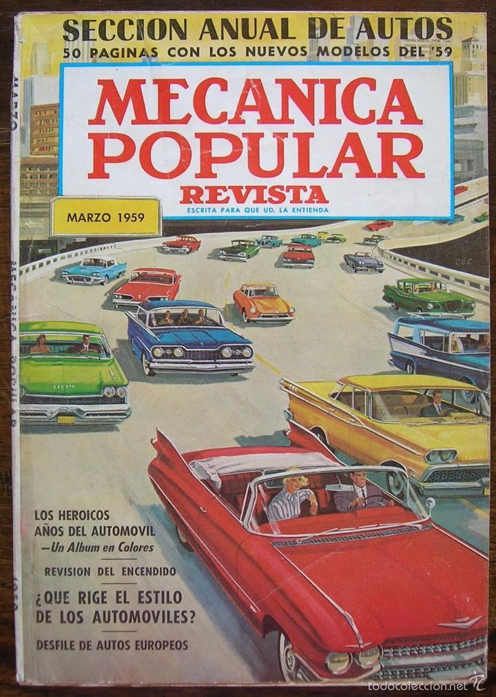REVISTA MECANICA POPULAR MARZO 1959. VER INDICE Y FOTOS (Coches y Motocicletas Antiguas y Clásicas - Revistas de Coches)
