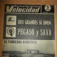Coches: REVISTA VELOCIDAD NUMERO 247 EL BARRACUDA SE UNEN PEGASO Y SAVA. Lote 60549715