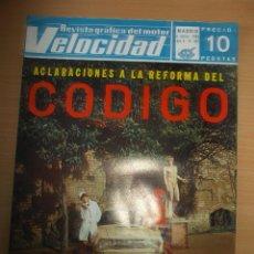 Coches: REVISTA VELOCIDAD NUMERO 387 REFORMA CODIGO 1969. Lote 60599051