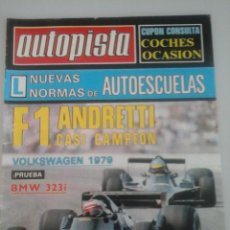 Coches: AUTOPISTA - Nº 1014-1978-VW 79-BMW 323I-. Lote 61323927