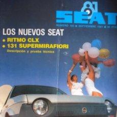 Coches: REVISTA SEAT 165 SEAT RITMO CLX - SEAT 131 SUPERMIRAFIORI. Lote 64306083
