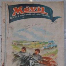 Coches: MOVIL. REVISTA DE AUTOMOVILISMO Y TRANSPORTES. Nº 56. JULIO DE 1948.. Lote 64693827