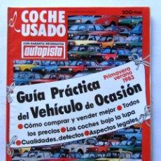 Coches: EL COCHE USADO PRIMAVERA-VERANO 1983 GUÍA PRÁCTICA DEL VEHÍCULO DE OCASIÓN . Lote 65136667