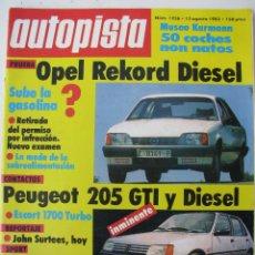 Carros: REVISTA AUTOPISTA Nº 1256 - AÑO 1983 - FOTO SUMARIO - OPEL REKORD DIESEL. Lote 67870185